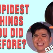 STUPIDEST THING YOU'VE DONE IN YOUR LIFE | Street Talk