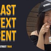 THE LAST (INTERESTING) TEXT YOU SENT | STREET TALK 2.0