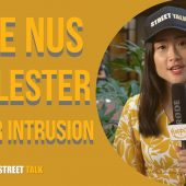 THE NUS MOLESTER | STREET TALK 2.0