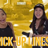 PICK-UP LINES! | STREET TALK 2.0