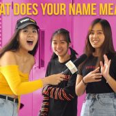 WHAT DOES YOUR NAME MEAN? | STREET TALK 2.0