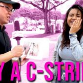 Would You Try on a C-String? | STREET TALK 2.0