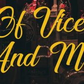 Of Vice and Men | In Our Humble Opinion