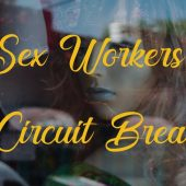 Sex Workers and Circuit Breakers | In Our Humble Opinion (IOHO)