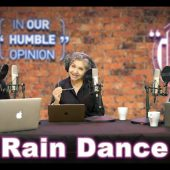 Finding $30000 and Dancing In The Rain | In Our Humble Opinion